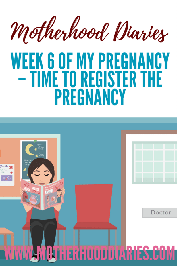 Week 6 of My Pregnancy – Time to register the pregnancy - motherhooddiaries