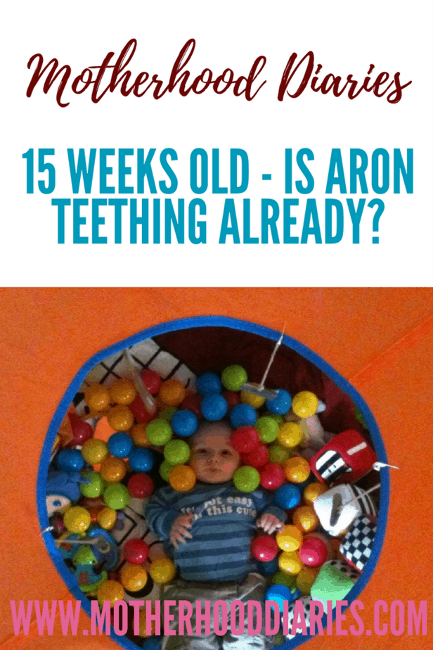 15 weeks old - Is Aron teething already - motherhooddiaries.com
