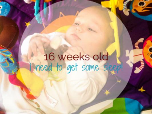 16 weeks old - I need to get some sleep - motherhooddiaries.com