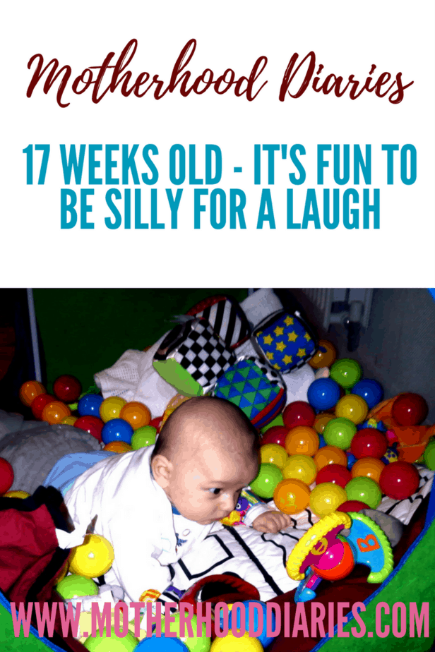 17 weeks old - It's fun to be silly for a laugh - motherhooddiaries