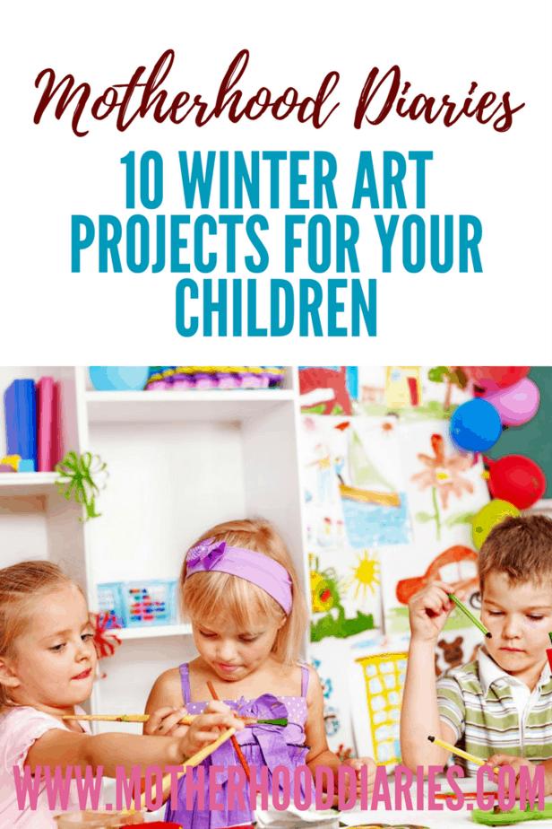 10 Winter Art Projects for Your Children - motherhooddiaries