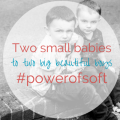 Two small babies to two big beautiful boys - motherhooddiaries.com
