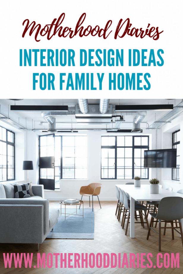 Interior design ideas for family homes - motherhooddiaries