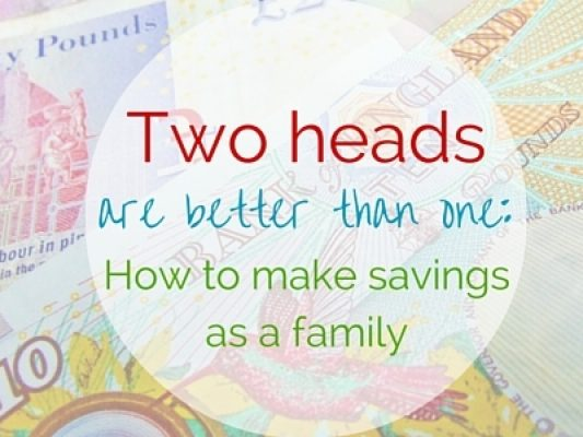Two heads are better than one - how to make savings as a family - motherhooddiaries.com