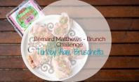 Bernard Matthews Brunch Challenge - Turkey Ham Bruschetta - motherhooddiaries