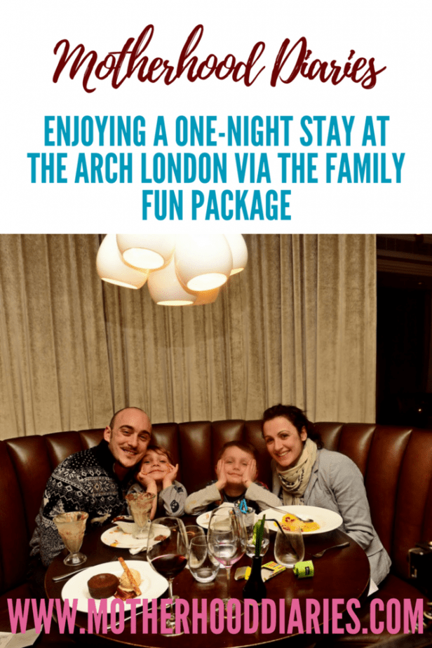 ENJOYING A ONE-NIGHT STAY AT THE ARCH LONDON VIA THE FAMILY FUN PACKAGE - www.motherhooddiaries.com