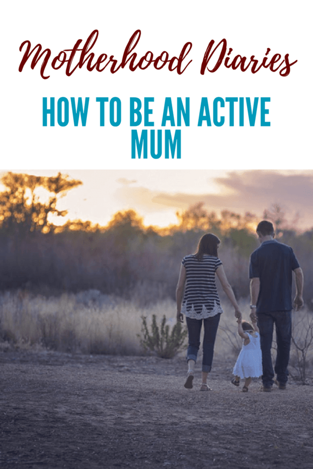 How to be an active mum