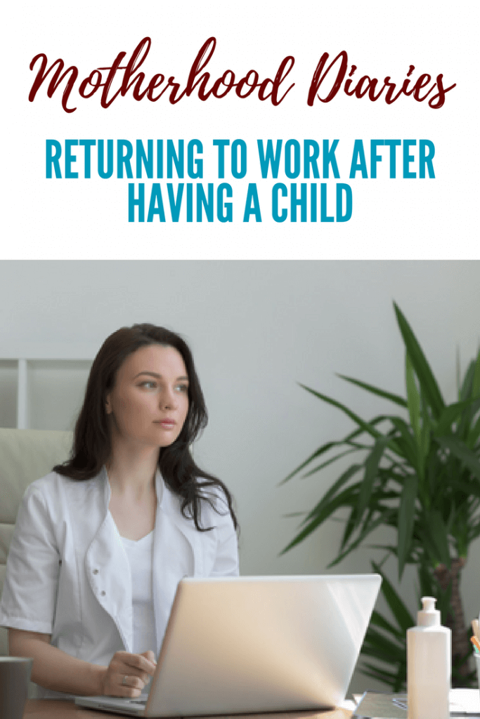 Returning to work after having a child Pinterest