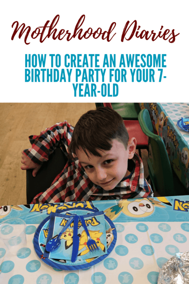 How to create an awesome birthday party for your 7-year-old - Motherhood Diaries