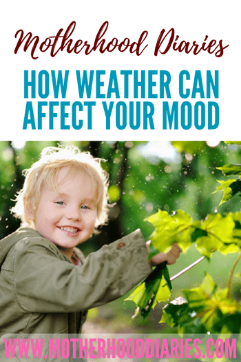 How weather can affect your mood - motherhooddiaries