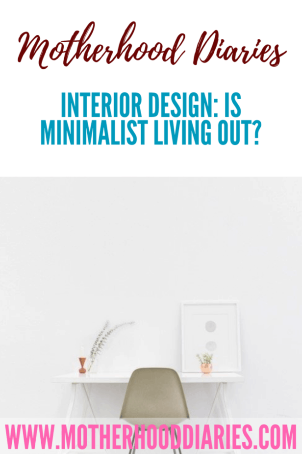 Interior design: Is minimalist living finally out?