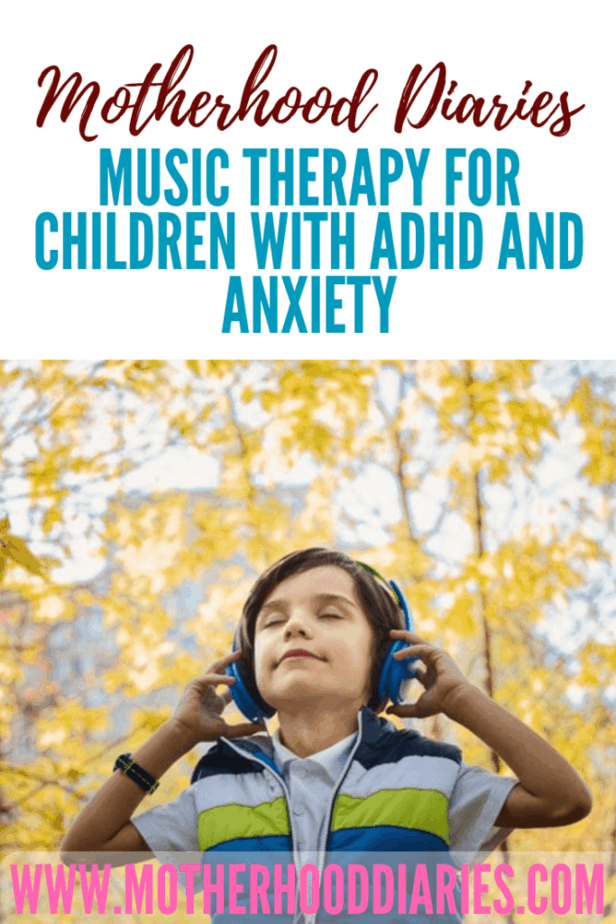 Music therapy for children with ADHD/Anxiety
