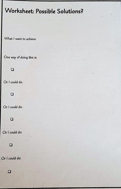 Worksheet - possible step-by-step solutions to facing your fear