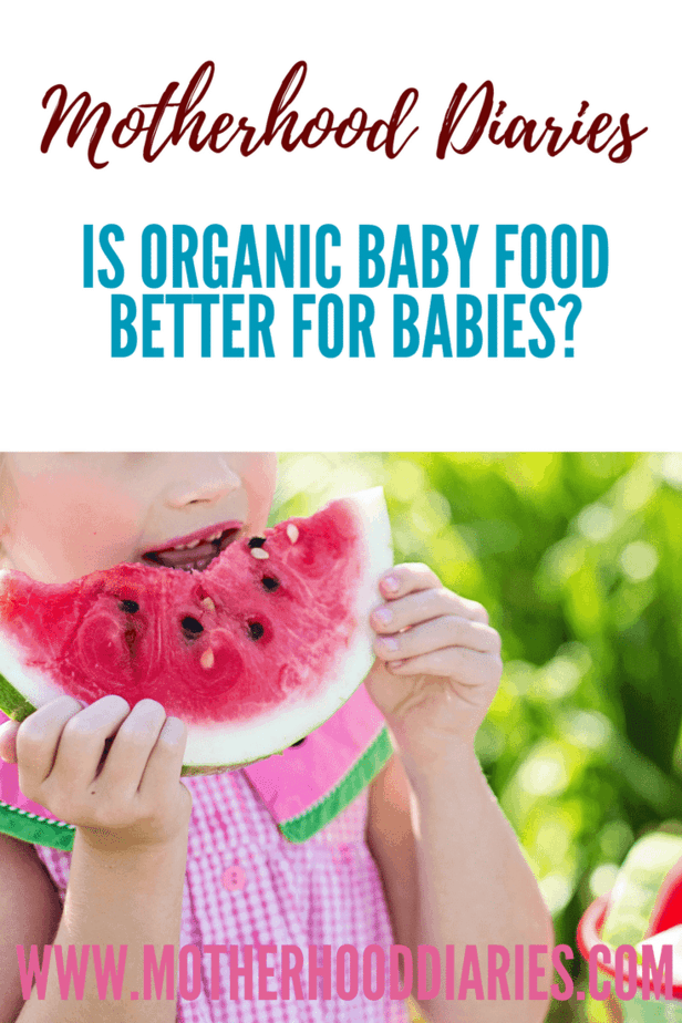 Is organic food better for babies?