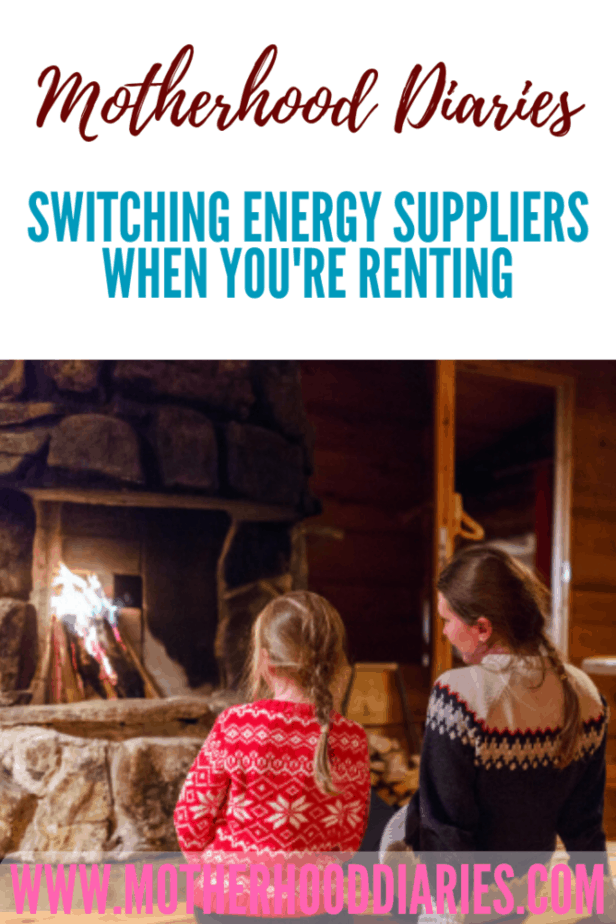 Switching energy suppliers when you're renting - Motherhood Diaries