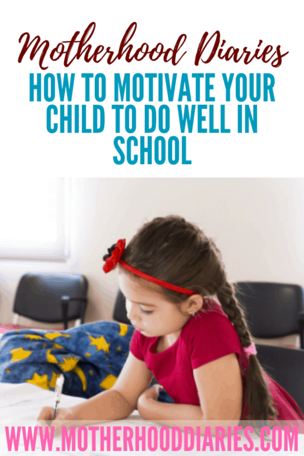 How to motivate your child to do well in school