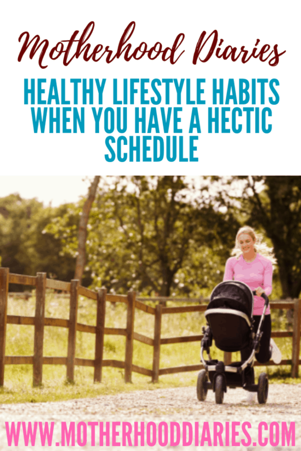 Healthy lifestyle habits when you have a hectic schedule