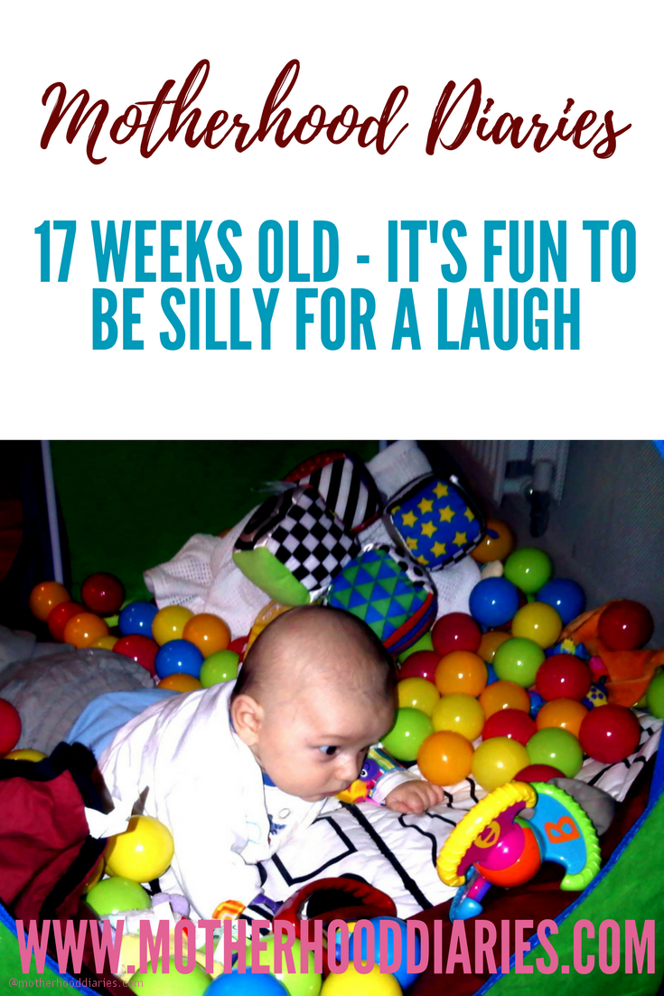 17 weeks old - Its fun to be silly for a laugh