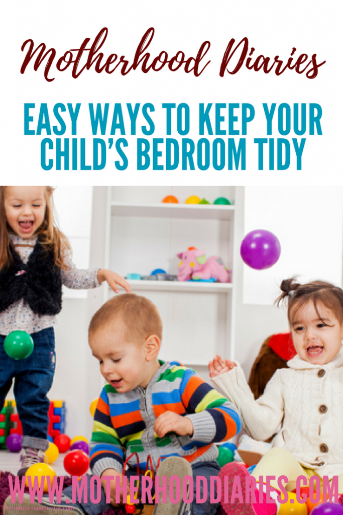Easy ways to keep your child's bedroom tidy