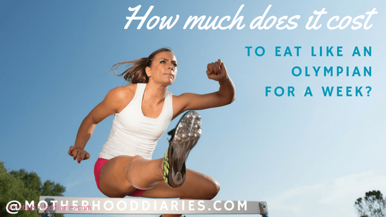How much does it cost eat like an Olympian for a week?